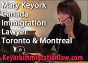 Mary Keyork, LLB LLM  Canada Immigration Lawyer, Certified Immigration Specialist in Ontario, with offices in Montreal, Quebec and Toronto, Ontario, fluent in French, Armenian and some Spanish
