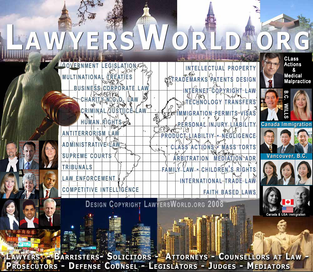 map of world  with photos of Westminster Parliament Buildings, USA Capital Dome, Canada Parlaiment Buildings, lawyers who speak English, Spanish, Italian, French, German,  Mandarin Chinese, Cantonese Chinese, Punjabi etc. who practice  in Canada / USA / UK in areas of law such as Civil and Criminal Case Law, Personal Injury, Employment  Law, Immigration  and Refugee law, arbitration, mediation, Intellectual Property / Trade Mark  Law, Business law and more -- CLICK TO TABLE OF CONTENTS
